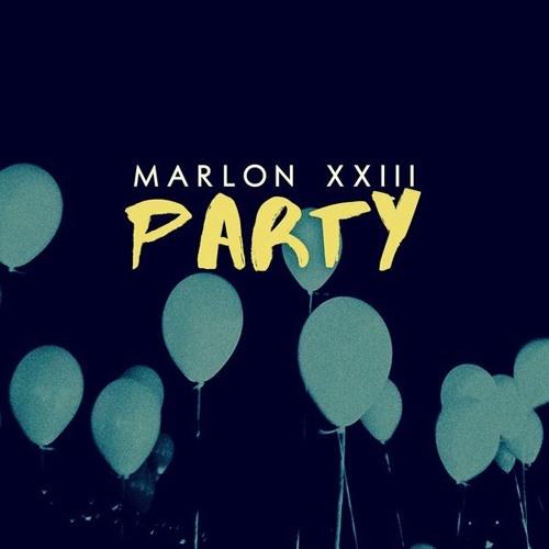 Marlon XXIII - Party