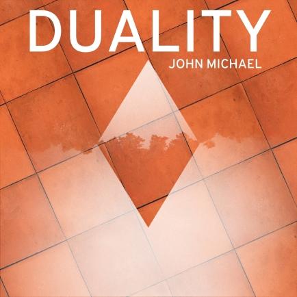 John Michael - Duality